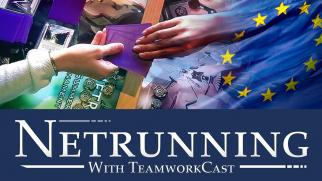 Euregio 2 – #1 – Weyland: Sony Division – Netrunner With Teamworkcast
