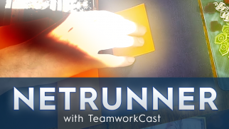 Marburg Store Championship 2015 – #5 – The Bro Comes At You – Netrunner With TeamworkCast