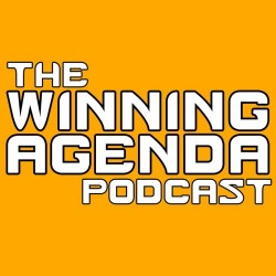 The Winning Agenda Episode 42