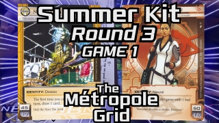 Summer Kit – Round 3, Game 1: Near-Earth Hub vs. Valencia – The Métropole Grid