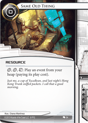 Netrunner-same-old-thing-03054