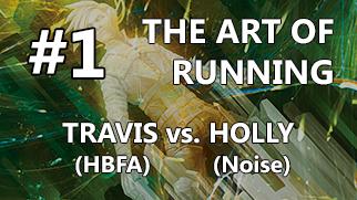 [PeachHack] The Art of Running Ep. 1 – Travis (HB Fast Advance) vs. Holly (Noise)