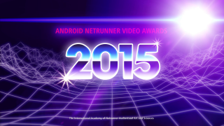 Android Netrunner Video Awards 2015