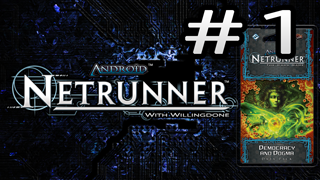 Democracy and Dogma – Runner – Netrunner with Willingdone