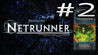 Democracy and Dogma – Corp – Netrunner with Willingdone