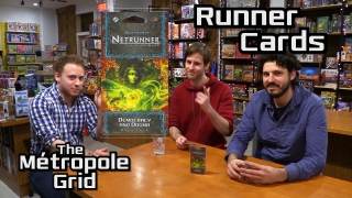 Netrunner Unboxing: Democracy and Dogma – Runner Cards – The Métropole Grid