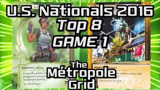 U.S. Nationals 2016 : Top Eight – Game One: Near-Earth Hub vs. Kate – The Métropole Grid