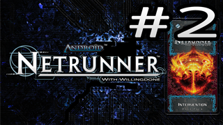 Intervention Review – Corp – Netrunner with Willingdone