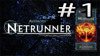Intervention Review – Runner – Netrunner with Willingdone