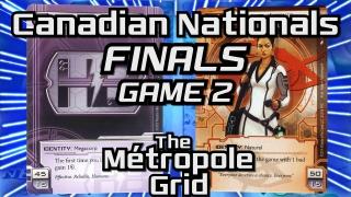 Canadian Nationals 2016: Finals – Game Two: E.T.F. (Andrej Gomizelj) vs. Valencia (Alex Bradley) – The Métropole Grid