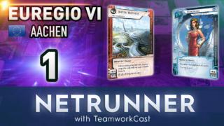 Euregio VI – #1 – YORO – Netrunner With TeamworkCast