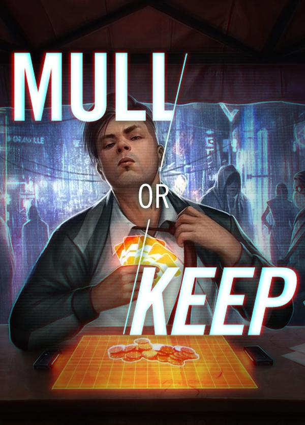 Mull or Keep (Runner)